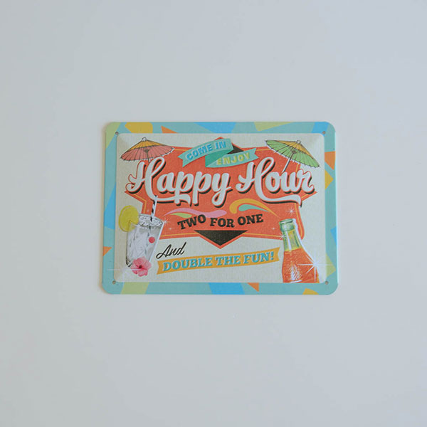 Placa decorativa para fiestas Happy Hour